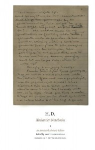 Book Cover of Hirslanden Notebooks by H.D., edited by Matte Robinson and Demetres P. Tryphonopoulos, featuring image of manuscript in H.D.'s handwriting from notebooks