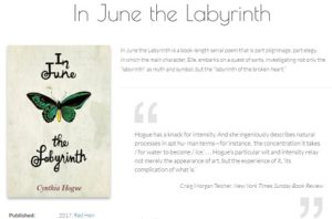 Screen shot of Cynthia Hogue's Web page featuring her new poetry collection, In June the Labyrinth, by Red Hen Press, 2017